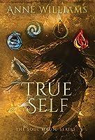 True Self (The Soul Magic)
