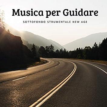 Musica per Guidare - Sottofondo Strumentale New Age