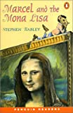 *MARCEL & THE MONA LISA PGRN ES (Penguin Readers (Graded Readers))