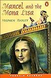 *MARCEL & THE MONA LISA          PGRN ES (Penguin Readers (Graded Readers))