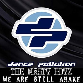 We Are Still Awake