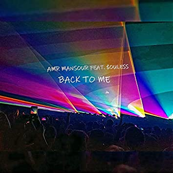 Back to Me (feat. $ouless)