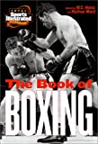 The Book of Boxing (Total Sports Illustrated Classics Series)
