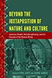 Beyond the Juxtaposition of Nature and Culture: Lawrence Krader, Interdisciplinarity, and the Concept of the Human Being (History and Philosophy of Science)