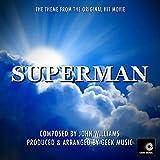 Superman 1978- Main Theme