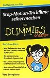 Stop-Motion-Trickfilme selber machen für Dummies Junior - Vera Borngässer