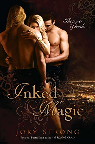 Inked Magic (Inked Magic Novel)