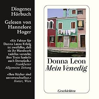 Mein Venedig                   Autor:                                                                                                                                 Donna Leon                               Sprecher:                                                                                                                                 Hannelore Hoger                      Spieldauer: 1 Std. und 16 Min.     25 Bewertungen     Gesamt 4,2