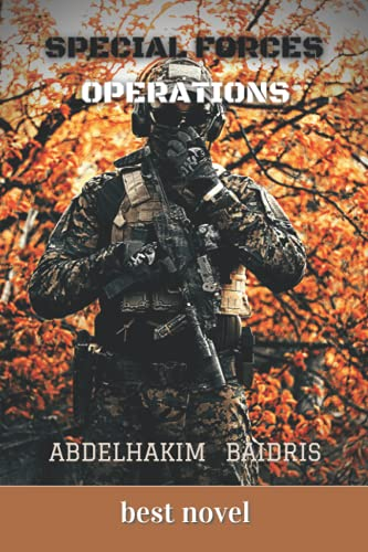 special forces operations: In this novel, we deal with the interventions and operations carried out by the Special Forces in order to protect public security