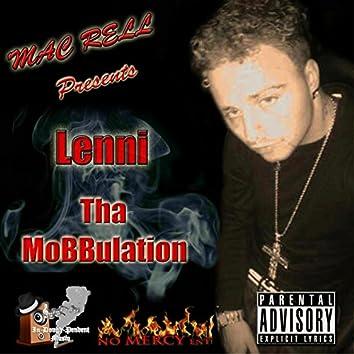 Mac Rell Presents Lenni Tha MoBBulation