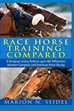 Race Horse Training: Compared