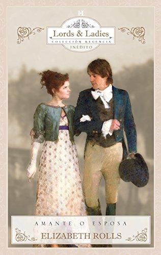 Amante o esposa (Coleccionable Regencia