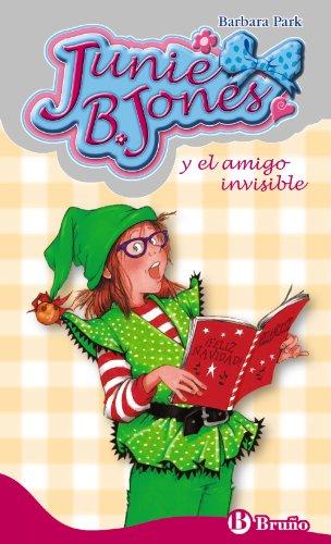 Junie B. Jones y el amigo invisible (Castellano - A Partir De 6 Años - Personajes Y Series - Junie B. Jones)