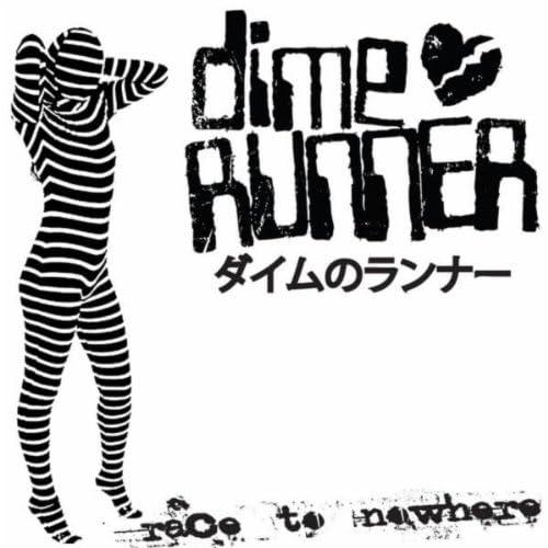 Dime Runner