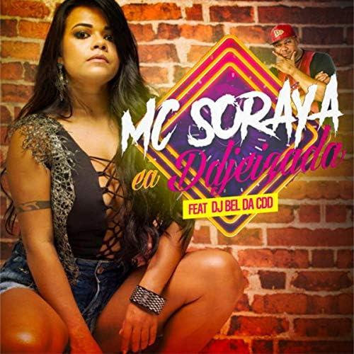 Mc Soraya feat. DJ Bel da CDD