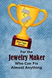 For the Jewelry Maker Who Can Fix Almost Anything | Duct Tape Award: Employee Appreciation Journal and Gift Idea