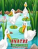 Anatre Libro da colorare per bambini da 3-9 anni: Simpatiche pagine di libro da colorare per gli amanti delle anatre - Ottimo regalo divertente per i bambini