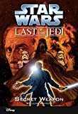 Star Wars: The Last of the Jedi: Secret Weapon (Volume 7): Book 7 (Disney Chapter Book (ebook))