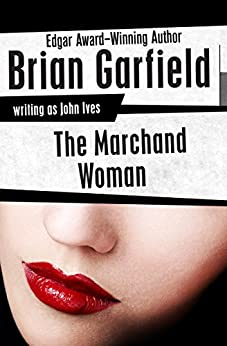 The Marchand Woman by [Brian Garfield]