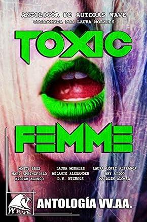 Toxic Femme: Antología de Autoras Wave
