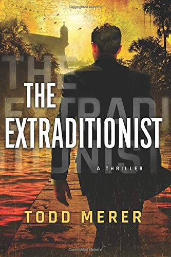Image of The Extraditionist (A Benn Bluestone Thriller)