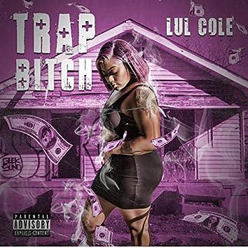 Trap Bitch