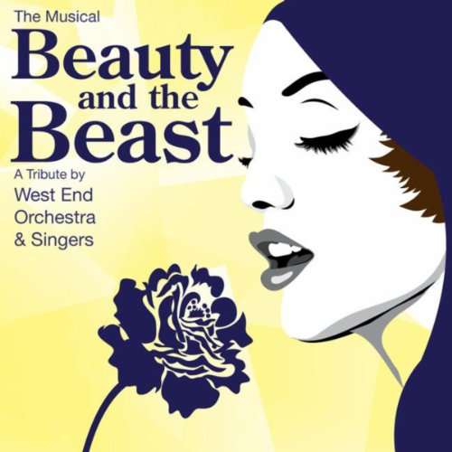 Beauty & The Beast - The Musical - A Tribute