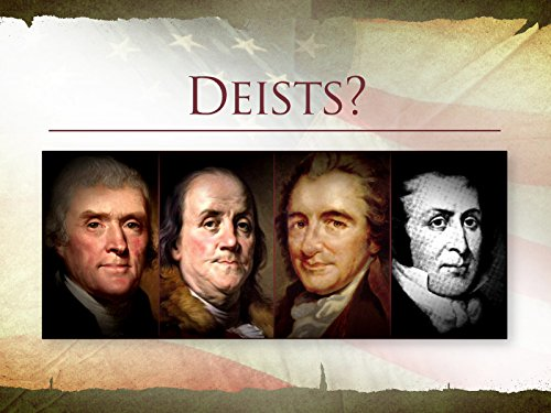 The Founders and Deism
