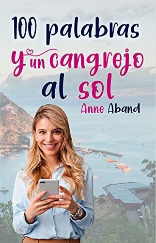 100 palabras y un cangrejo al sol de Anne Aband