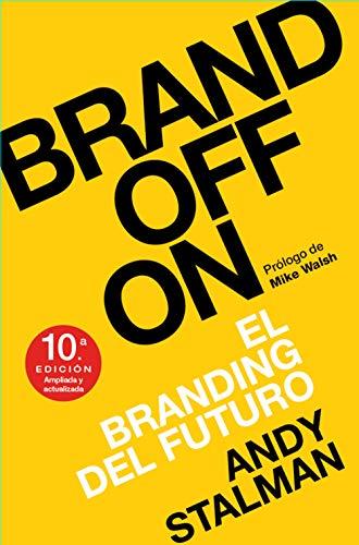 Brandoffon: El Branding del futuro (MARKETING Y VENTAS)