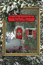 Tales of Mr. Snuggywhiskers: The Winter Tales (Volume 2)