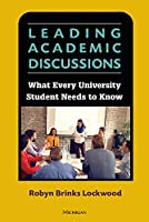 Leading Academic Discussions: What Every University Student Needs to Know