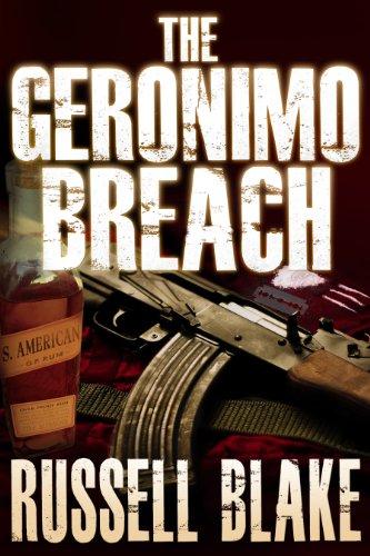 The Geronimo Breach (Action / Conspiracy Thriller) (English Edition)の詳細を見る