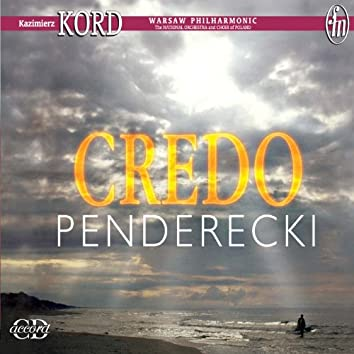Penderecki, K.: Credo