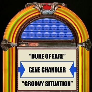 Duke Of Earl / Groovy Situation