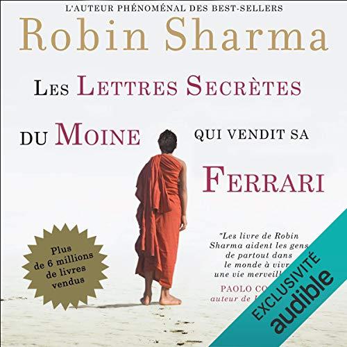 Couverture de Les lettres secrètes du moine qui vendit sa Ferrari