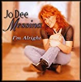 Songtexte von Jo Dee Messina - I'm Alright