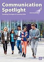 Communication Spotlight 3/E Full Edition Intermediate LMS