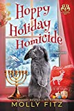 Hoppy Holiday Homicide: A Hilarious Cozy Mystery with One Very Entitled Cat Detective (Pet Whisperer P.I. Book 9)