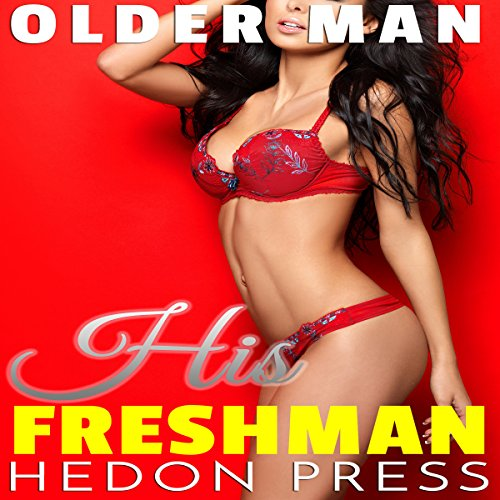 His Freshman: Man She Grew Up With     Older Man, Book 2              By:                                                                                                                                 Hedon Press                               Narrated by:                                                                                                                                 Marcus M. Wilde                      Length: 23 mins     1 rating     Overall 5.0
