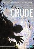 Crude [DVD] [2009] by Joe Berlinger