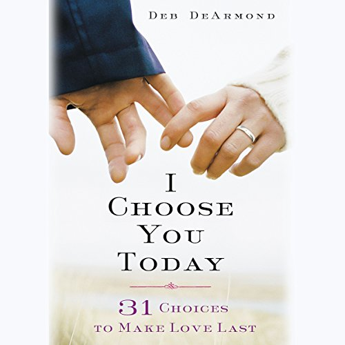 I Choose You Today audiobook cover art