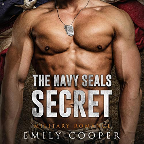 The Navy SEAL's Secret: Military Romance audiobook cover art