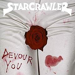 Starcrawler- Devour You