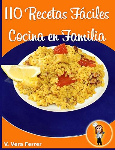 110 Recetas Fáciles de Cocina en Familia
