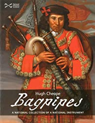 Image: Bagpipes: A National Collection of a National Treasure | Paperback: 160 pages | by Hugh Cheape (Author). Publisher: National Museums Of Scotland; 2nd Revised edition edition (April 16, 2011)