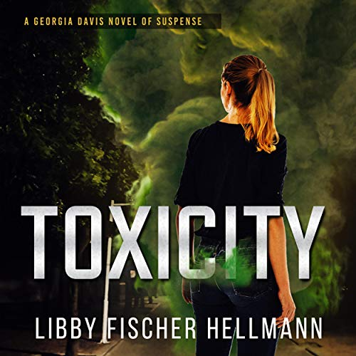 ToxiCity Audiobook By Libby Fischer Hellmann cover art
