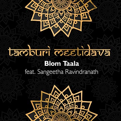 Blom Taala feat. Sangeetha Ravindranath