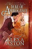 Duke of Arrogance (Dukes of Distinction Book 4) (English Edition)