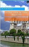 Notre-Dame de Paris (illustré) - Format Kindle - 3,60 €